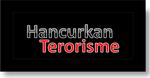 hancurkan terorisme